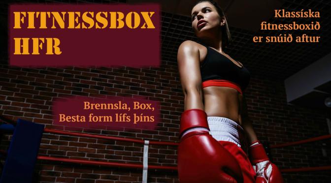 Klassíska fitnessboxið snýr aftur